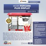 Jual Mesin Popcorn Plus Display (POP33) di Surabaya