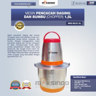 Jual Mesin Pencacah Daging Dan Bumbu (Chopper) MKS-BLD1.5L di Surabaya