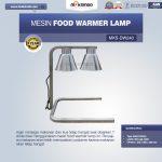 Jual Mesin Food Warmer Lamp MKS-DW240 di Surabaya