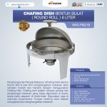 Jual Chafing Dish Bentuk Bulat (Round Roll) 6 Liter di Surabaya