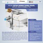 Jual Mesin Cetak Bubble Boba Pearl Untuk Usaha Bubble Tea di Surabaya